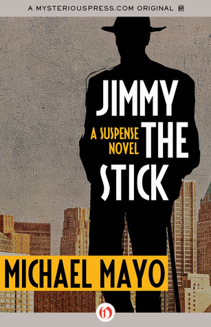 Jimmy The Stick by Michael   Mayo