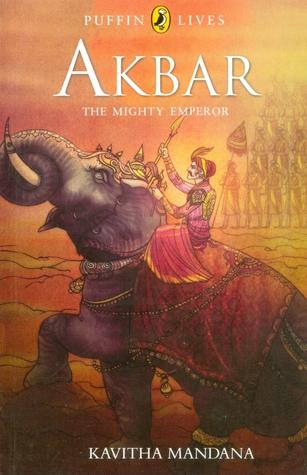 Akbar, The Mighty Emperor