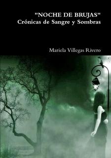 Noche de Brujas by Mariela Villegas Rivero