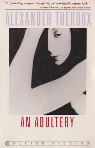 An Adultery by Alexander Theroux