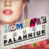 Romance by Chuck Palahniuk