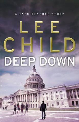 Deep Down(Jack Reacher 16.5)