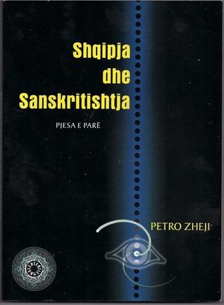 Shqipja dhe Sanskritishtja: Pjesa e Parë