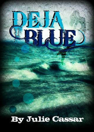 Deja Blue (Ruby Blue, #2)