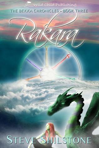 Rakara (The Bekka Chronicles, #3)