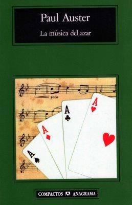 La música del azar by Paul Auster