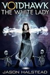 Voidhawk: The White Lady