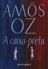 A caixa-preta by Amos Oz