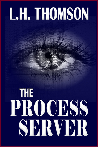 The Process Server by L.H. Thomson