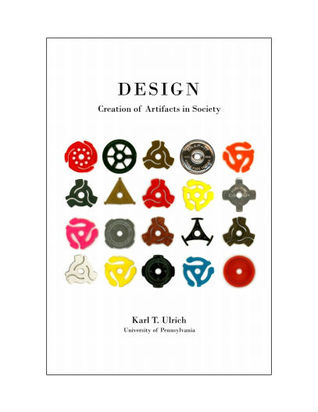 Design: Creation of Artifacts in Society