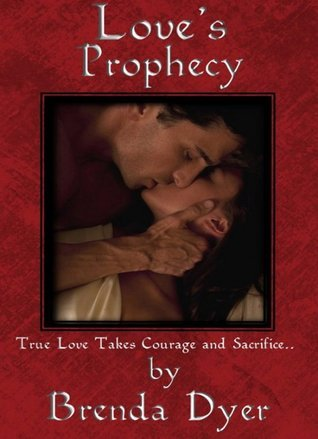 Loves Prophecy(The Prophecy Series 1)