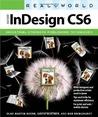 Real World Adobe InDesign CS6 by Olav Martin Kvern