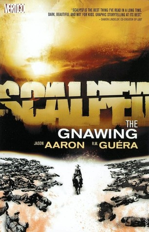 Scalped, Vol. 6: The Gnawing (Scalped, #6)