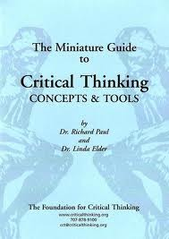The Miniature Guide to Critical Thinking by Richard W. Paul