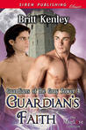Guardian's Faith (Guardians of the Gray Tower, #4)