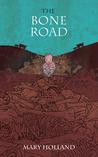 The Bone Road