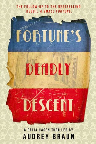 Fortune's Deadly Descent by Audrey Braun