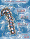 Sugar Plum Dreams by Alexandra Lanc