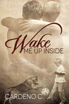 Wake Me Up Inside (Mates #1)