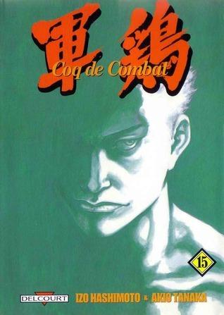 Coq De Combat, Tome 15 by Izô Hashimoto