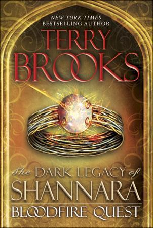 Bloodfire Quest (The Dark Legacy of Shannara, #2)