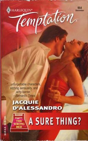 A Sure Thing? (Harlequin Temptation #954)