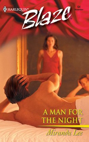 A Man for the Night (Harlequin Blaze #64)