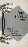 Fast Forward: A Collection of Flash Fiction, Volume Two