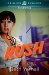 Rush by Beth Yarnall