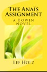 The Anaïs Assignment (The Bowin Novels #3)