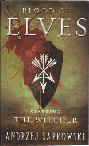 The Blood of Elves. The Last Wish. by Andrzej Sapkowski