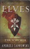 The Blood of Elve...