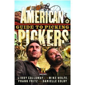 American Pickers Guide to Picking