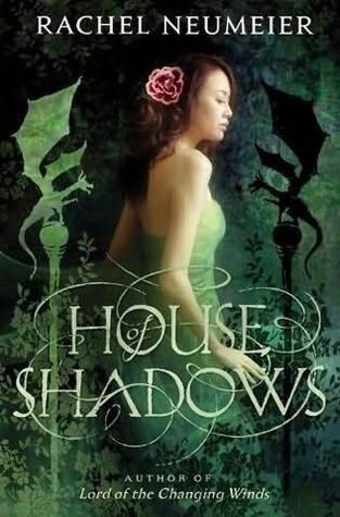 House of Shadows by Rachel Neumeier