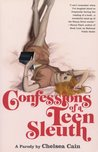 The confessions of a teenage sleuth