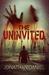 The Uninvited by Jonathan Daniel