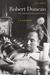 Robert Duncan, The Ambassador from Venus by Lisa Jarnot