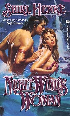 Night Wind's Woman by Shirl Henke