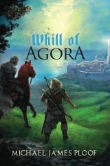 Legends of Agora, Book 1 - Michael James Ploof