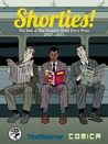 Shorties!: The Best Graphic Short Story Prize 2007-2011