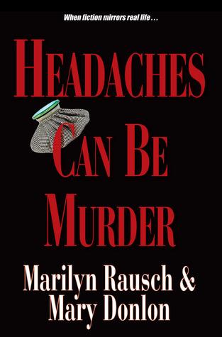 Headaches Can Be Murder
