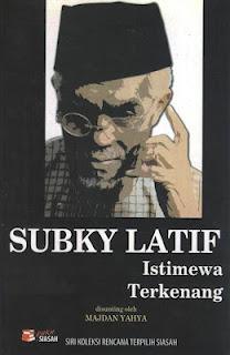 Subky Latif: Istimewa Terkenang