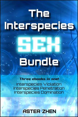 The Interspecies Sex Bundle (The Intersp...