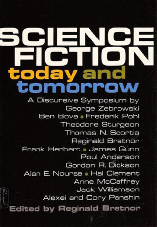 science-fiction-today-and-tomorrow-a-discursive-symposium