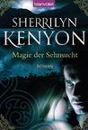 Magie Der Sehnsucht by Sherrilyn Kenyon