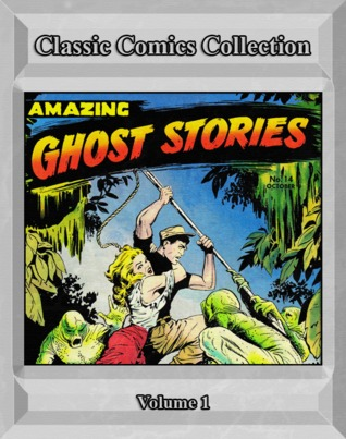 Classic Comics Collection, Volume 1