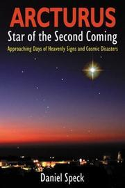 Arcturus: Star of the Second Coming