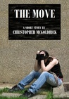 The Move by Christopher McGoldrick