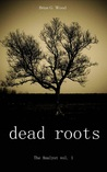 Download Dead Roots (The Analyst, #1)