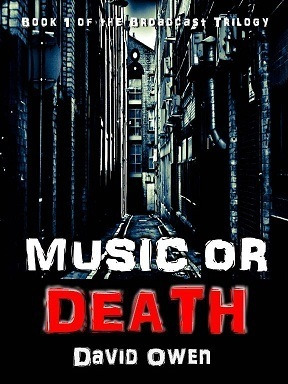 Music or Death (Broadcast Trilogy, #1)